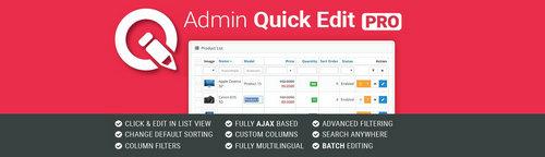 Admin Quick Edit PRO OpenCart v4.0.4, v5.7.1, v6.2.6 (Nulled)