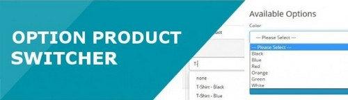 Option Product Switcher OpenCart v1.2.2